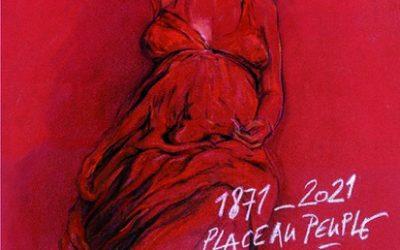 Ernest Pignon Ernest : Affiche pour la célébration du cent cinquantenaire de la Commune